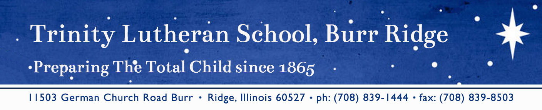 Trinity Lutheran School!